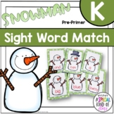 Snowman Sight Word Matching - Dolch Pre-primer List