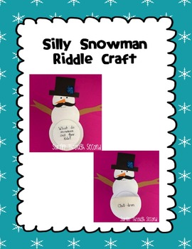 Snowman Silliness Craft and Writing Activity