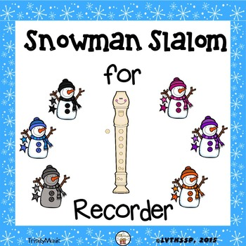 Snowman Slalom (Recorder Fingerings) Game