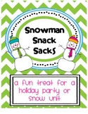Snowman Snack Sacks