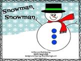 Snowman, Snowman: A Shapely Literacy Unit