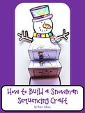 Snowman {Snowman Sequencing Card Craft}