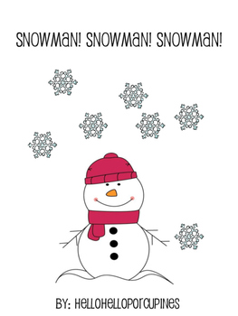 Snowman! Snowman! Snowman!