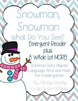 Snowman, Snowman What Do You See? Winter Unit