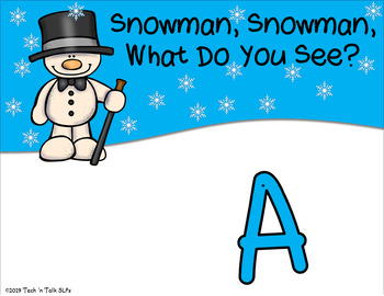 Snowman, Snowman, What do You See?  Winter Vocabulary A to Z