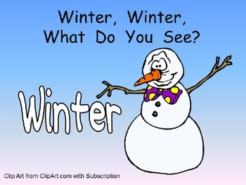 Winter, Winter, What Do You See? Kindergarten Shared Reading PowerPoint
