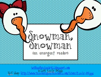 Snowman, Snowman- emergent reader with predictable text