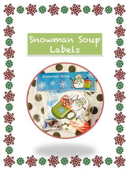 Snowman Soup Gift Bag Labels!