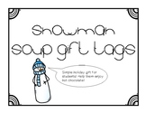 Snowman Soup Gift Tags