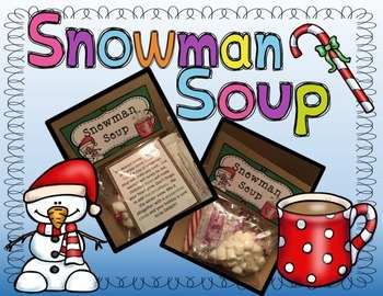 Snowman Soup Labels- Christmas Gift