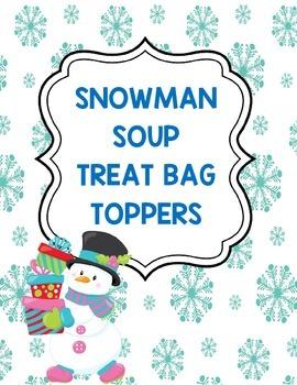 Snowman Soup Treat Bag Toppers