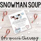 Snowman Soup for Speech Therapy