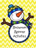 Snowman Spinner Activities