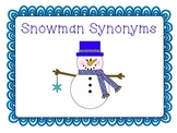 Snowman Synonyms - January Literacy Center for 2nd-3rd Grade