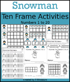 Snowman Ten Frame Activities (1-20)