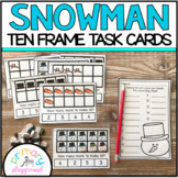 Snowman Ten Frame Task Cards Making Ten With Snowman Friends Center