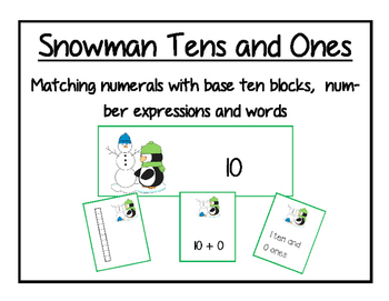 Snowman Tens and Ones: Matching numerals with base ten blocks