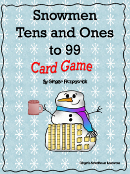 Place Value Snowman Tens and Ones to 99 Card Game