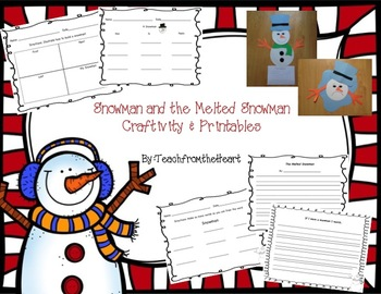 Snowman & The Melted Snowman! Craftivity & Printables