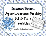 Snowman Theme Set of 5 Upper/Lowercase Alphabet Matching Printables; Print & Go!