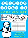 Snowman Trash It: A Place Value Game