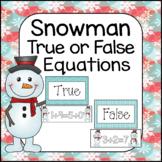 Snowman Math: True or False Equations