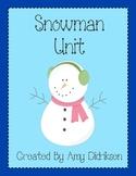 Snowman Unit: Literacy and Math Activities