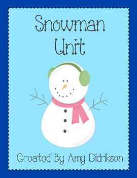 Snowman Unit: Literacy and Math Activities