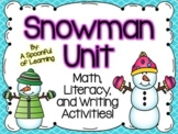 Snowman Unit! Math, Literacy, & Writing Fun!