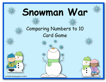 Snowman War (A Comparing Numbers to 10 Card Game)
