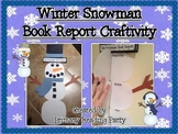 Snowman Winter Book Report Craftivity