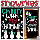 Chillin' with My Snowmies Winter Snowman Bulletin Board, Door Decor, or Poster