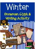 Snowman Winter Glyph and Writing Activity