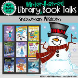 Snowman Wisdom | Book Talks for Early Chapter Books