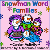 Snowman Word Families Centers {22 Word Families} {Editable}