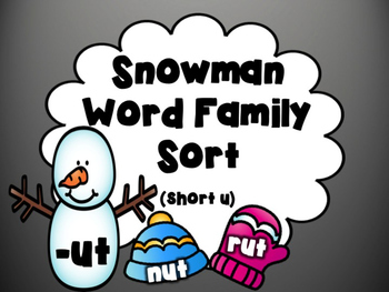 Snowman Word Family Sort: Short U