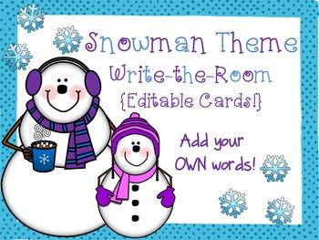 Snowman Theme Write-the-Room {Editable Cards!}