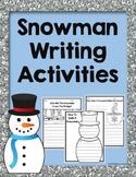 Snowman Writing Activities