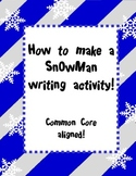 Snowman Writing Activity with rubric
