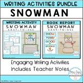 Snowman Writing & Book Report 2nd & 3rd Grade