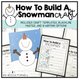 Snowman Craft and Writing Pages