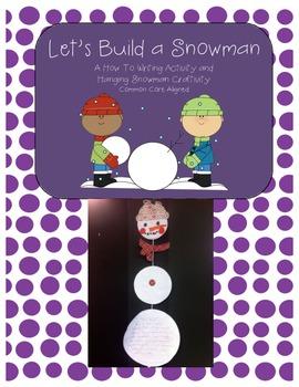 Snowman Writing Craftivity - Common Core Aligned