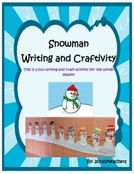 Snowman Writing and Craftivity