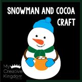 Snowman and Cocoa Craft