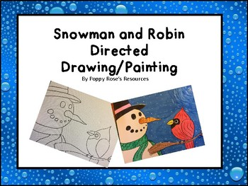 Snowman and Robin Directed Drawing.Paining