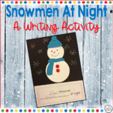 Snowmen at Night Writing Craft for Winter