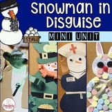 Snowman Activities - Snowman in Disguise Mini Unit