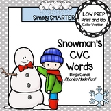 Snowman's CVC Words Bingo:  LOW PREP Snowman Themed Bingo Cards