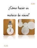 Snowman (work sequence) Spanish