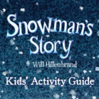 Snowman's Story Kids Activity Guide